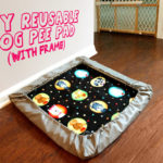 DIY Reusable Pee Pads & Holder for Dogs
